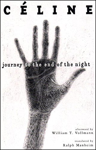 Louis Ferdinand Celine Journey To The End Of The Night