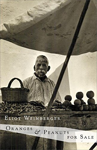 Eliot Weinberger Oranges & Peanuts For Sale