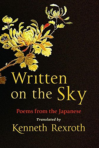 Eliot Weinberger Written On The Sky Poems From The Japanese