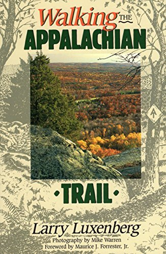 Larry Luxenberg Walking The Appalachian Trail
