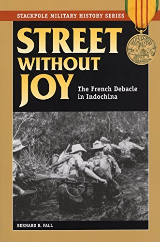 Bernard B. Fall Street Without Joy The French Debacle In Indochina Revised