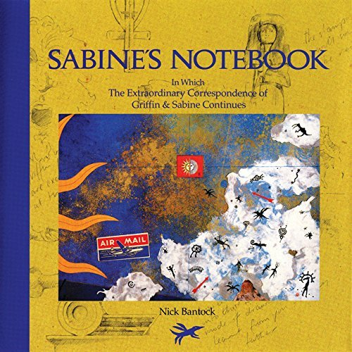 Nick Bantock Sabine's Notebook In Which The Extraordinary Correspondence Of Grif