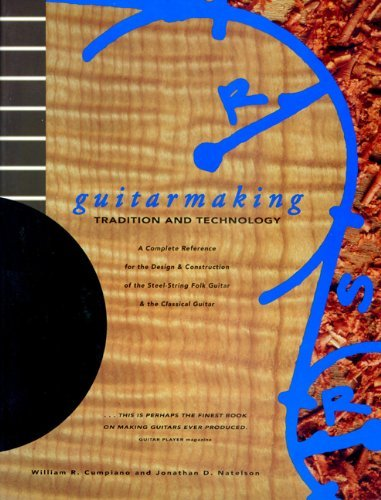 Jonathan D. Solomon Guitarmaking Tradition And Technology A Complete Reference Fo