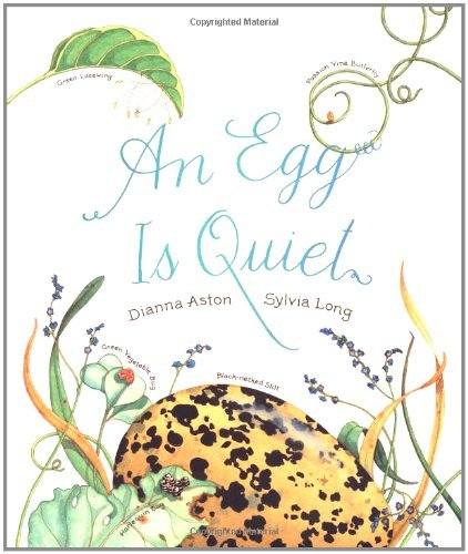 Sylvia Long An Egg Is Quiet