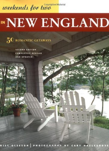 Bill Gleeson Weekends For Two In New England 0 Edition;revised & Updat