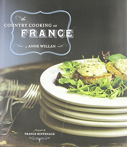 Anne Willan The Country Cooking Of France