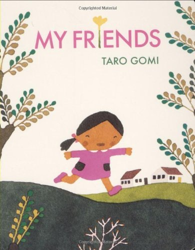 Taro Gomi My Friends