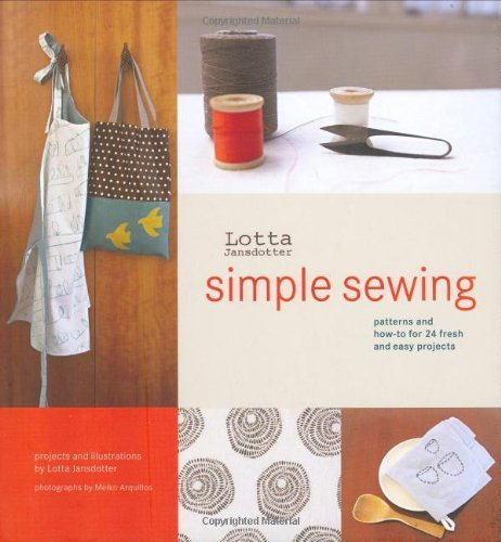 Lotta Jansdotter Simple Sewing Patterns And How To For 24 Fresh And Easy Project