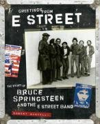 Bob Santelli Greetings From E Street The Story Of Bruce Springsteen [with 2 Archival P