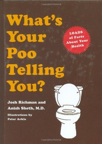 Josh Richman What's Your Poo Telling You?