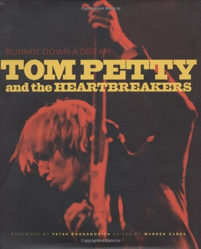 Tom Petty Runnin' Down A Dream Tom Petty & The Heartbreak