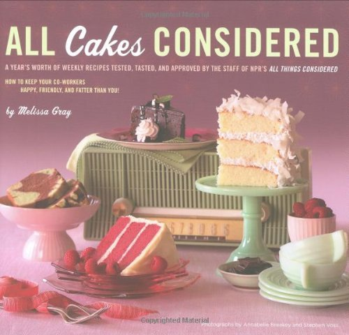 Melissa Gray All Cakes Considered
