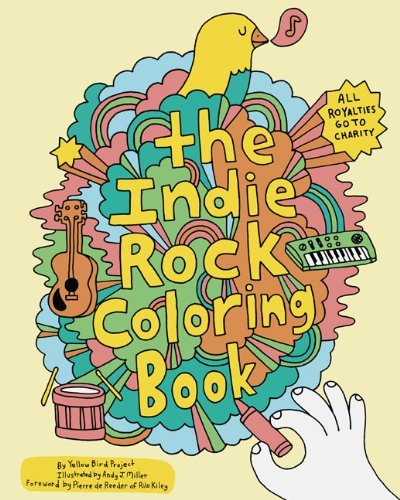 Andy J. Miller Indie Rock Coloring Book Indie Rock Coloring Book