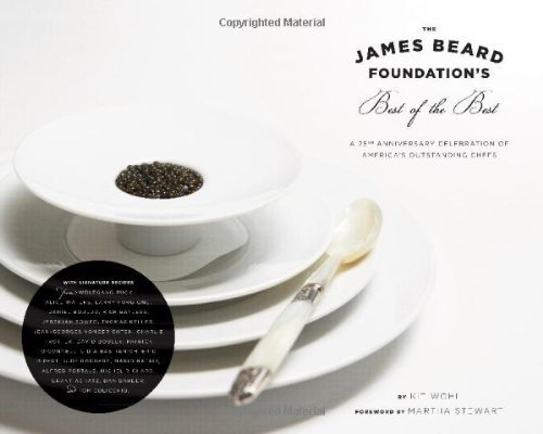 Kit Wohl The James Beard Foundation's Best Of The Best A 25th Anniversary Celebration Of America's Outst