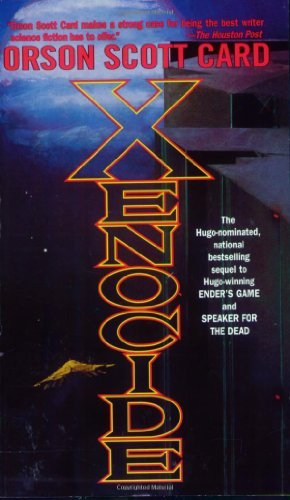 Orson Scott Card Xenocide Volume Three Of The Ender Quintet