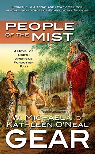 Kathleen O'neal Gear People Of The Mist