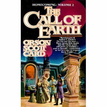 Orson Scott Card The Call Of Earth Homecoming Volume 2