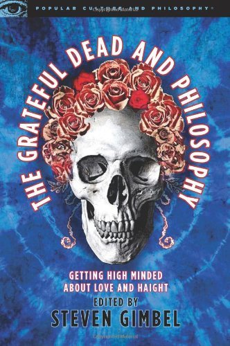 Steven Gimbel Grateful Dead & Philosophy