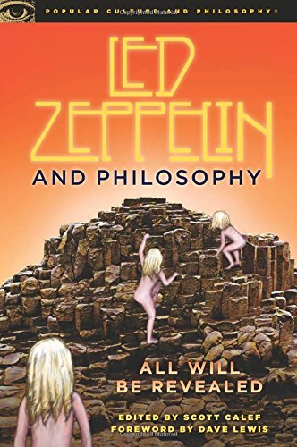 Scott Calef Led Zeppelin And Philosophy All Will Be Revealed