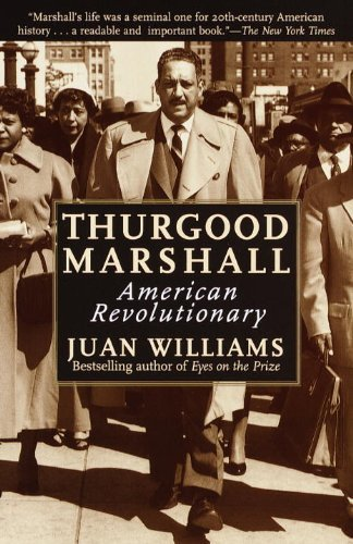 Juan Williams Thurgood Marshall American Revolutionary