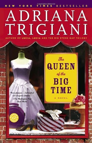 Adriana Trigiani The Queen Of The Big Time