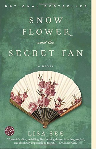 Lisa See Snow Flower And The Secret Fan