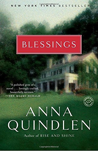 Anna Quindlen Blessings