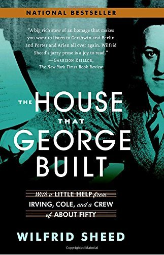 Wilfrid Sheed The House That George Built With A Little Help From Irving Cole And A Crew