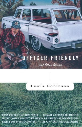 Lewis Robinson Officer Friendly And Other Stories
