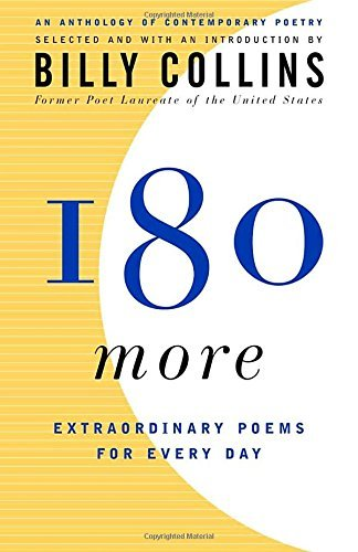 Billy Collins 180 More Extraordinary Poems For Every Day