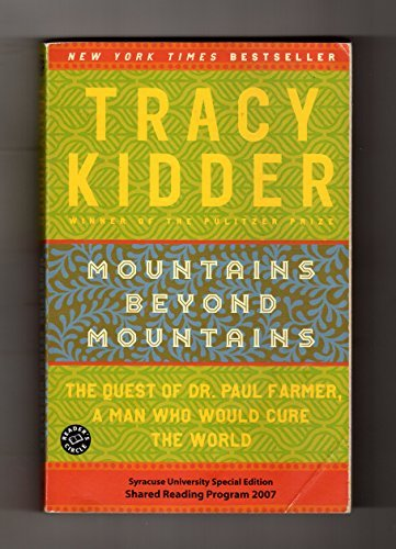 Tracy Kidder Mountains Beyond Mountains
