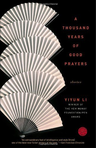 Yiyun Li A Thousand Years Of Good Prayers Stories