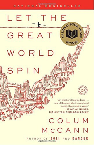Colum Mccann Let The Great World Spin