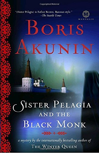 Boris Akunin Sister Pelagia And The Black Monk