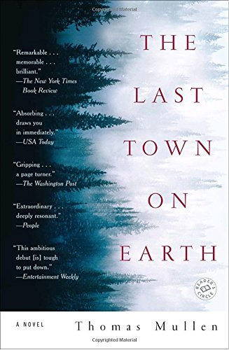Thomas Mullen The Last Town On Earth
