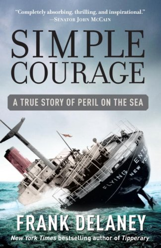 Frank Delaney Simple Courage A True Story Of Peril On The Sea
