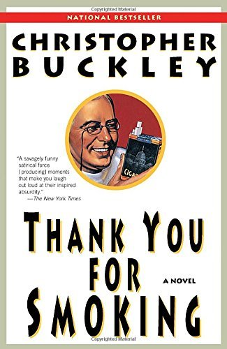 Christopher Buckley Thank You For Smoking