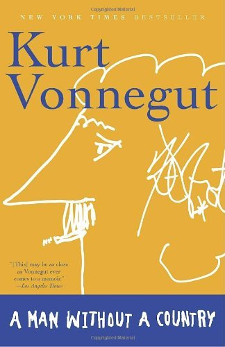 Kurt Vonnegut A Man Without A Country