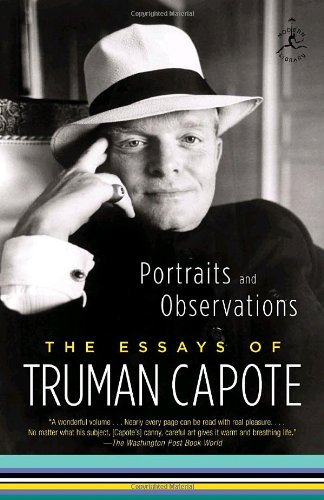 Truman Capote Portraits And Observations The Essays Of Truman Capote