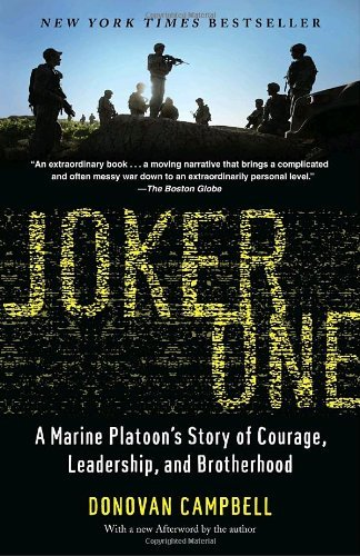 Donovan Campbell Joker One A Marine Platoon's Story Of Courage Leadership