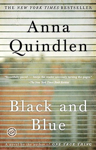 Anna Quindlen Black And Blue