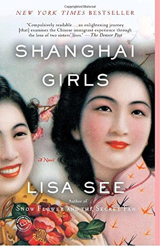 Lisa See Shanghai Girls
