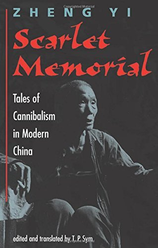 Yi Zheng Scarlet Memorial Tales Of Cannibalism In Modern China