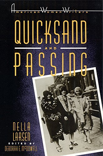 Nella Larsen Quicksand And Passing