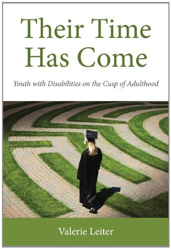 Valerie Leiter Their Time Has Come Youth With Disabilities Entering Adulthood