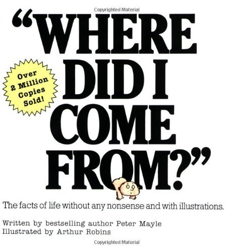 Peter Mayle Where Did I Come From?