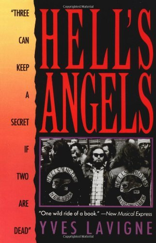 "Yves Lavigne Hell's Angels ""three Can Keep A Secret If Two Are Dead"