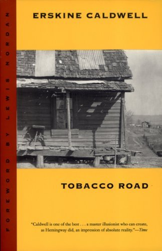 Erskine Caldwell Tobacco Road Revised