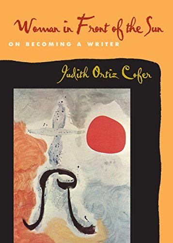 Judith Ortiz Cofer Woman In Front Of The Sun On Becoming A Writer
