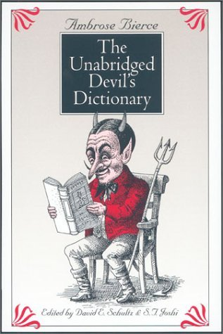 Ambrose Bierce Unabridged Devils Dictionary Revised